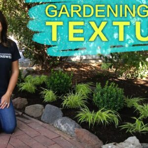Gardening with Texture